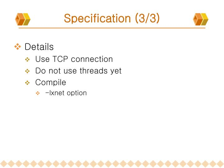 Specification (3/3)
