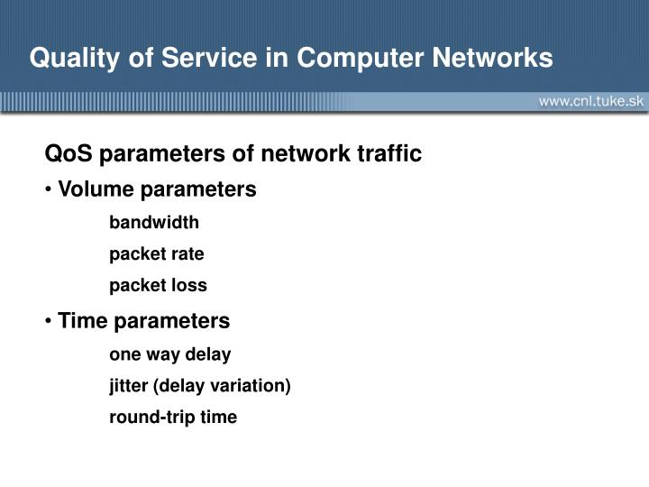Quality of service in computer networks