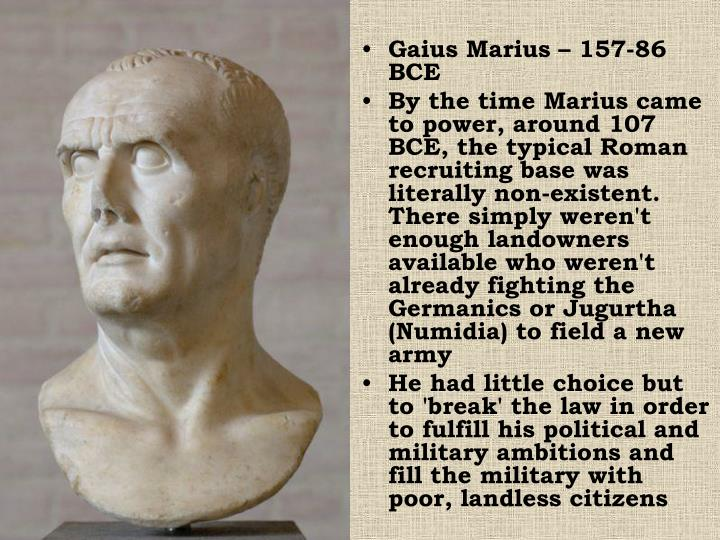 Gaius Marius – 157-86 BCE