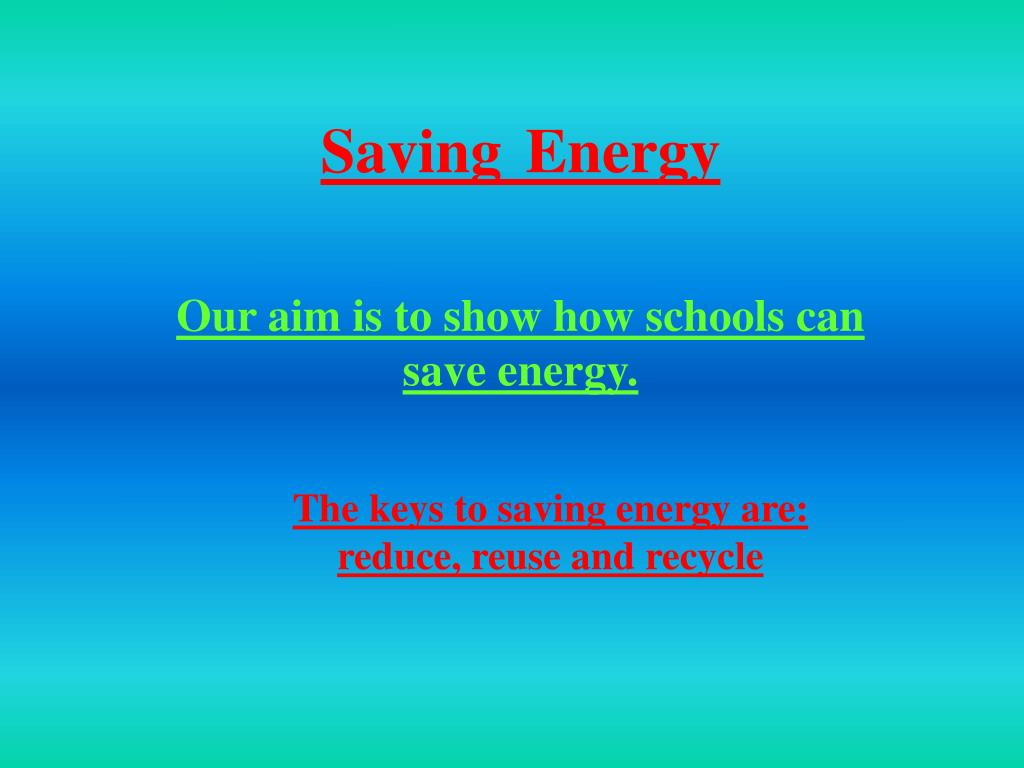 Ppt Saving Energy Powerpoint Presentation Id3813100