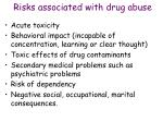 risks associated with drug abuse