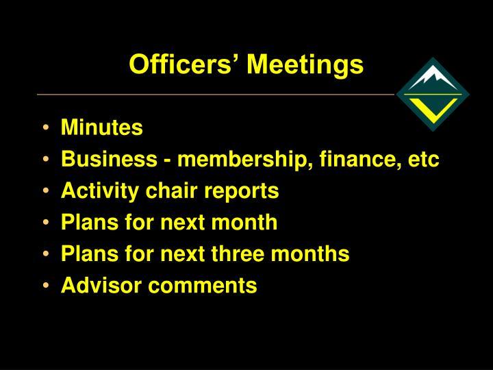 Officers' Meetings