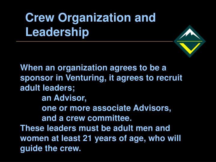 Crew Organization and Leadership