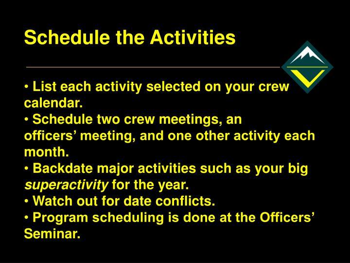 Schedule the Activities