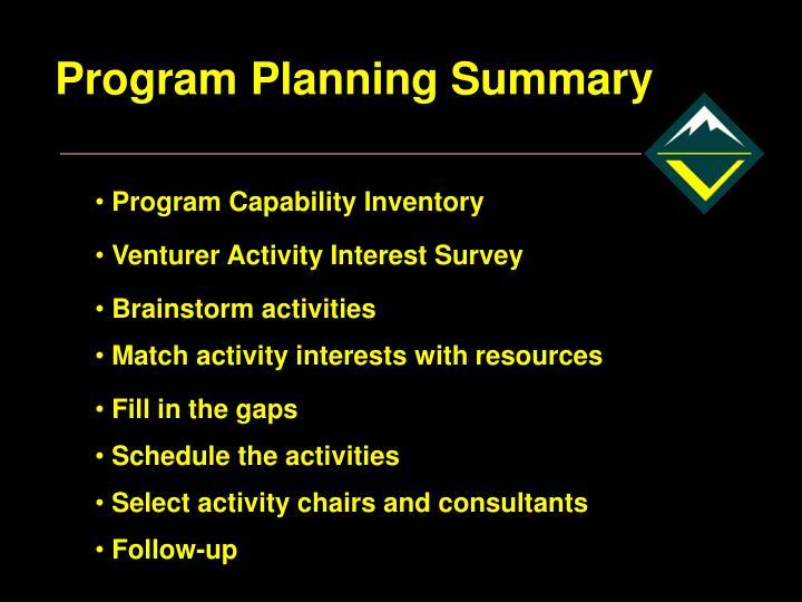 Program Planning Summary