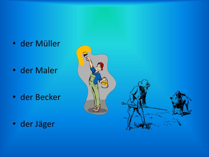 Der Müller