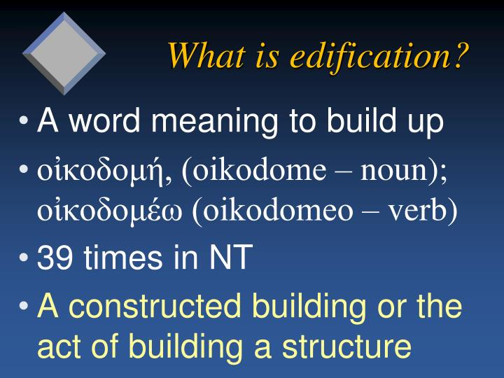 What is edification