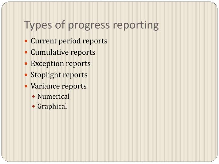 Types of progress reporting