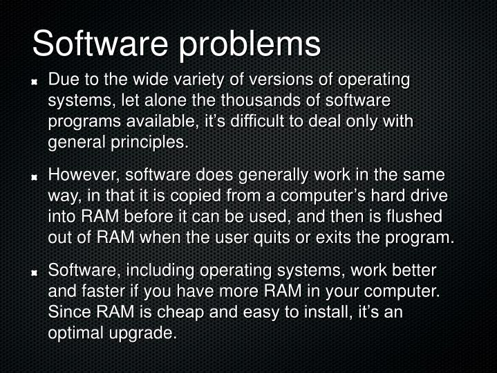 Software problems