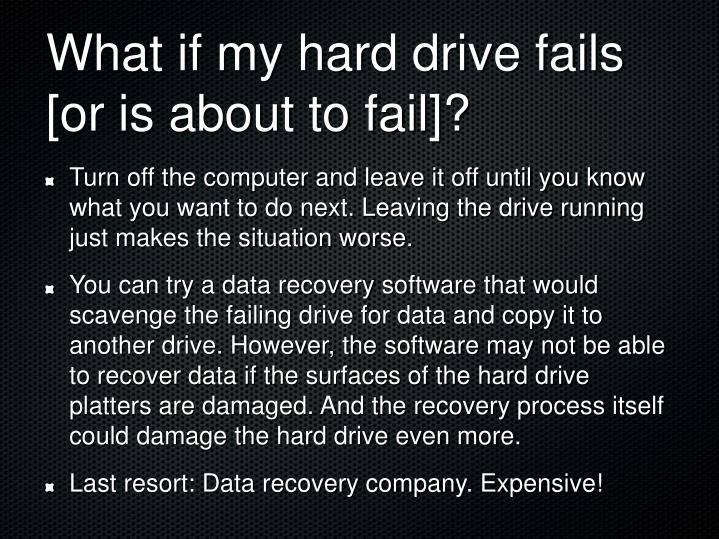What if my hard drive fails