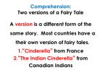 comprehension two versions of a fairy tale