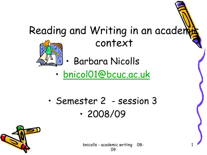 Reading and writing in an academic context