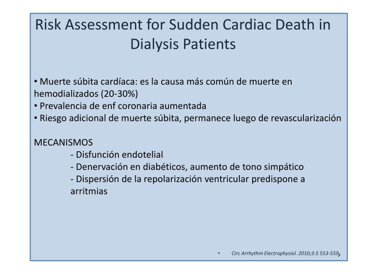 Risk Assessment for Sudden Cardiac Death in Dialysis Patients
