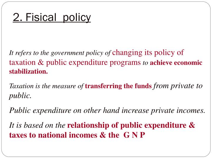 2. Fisical  policy