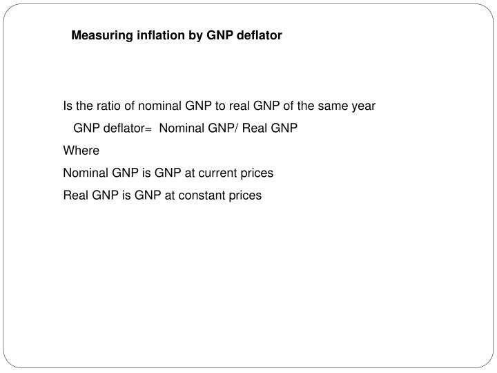 Measuring inflation by GNP deflator