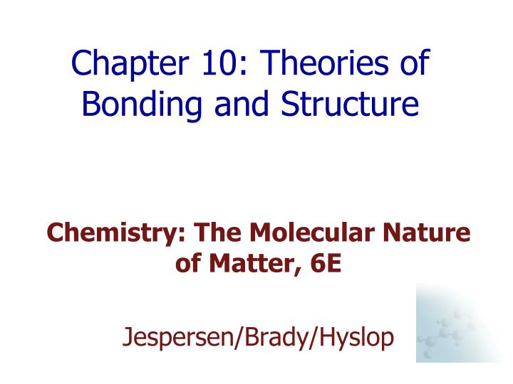 chapter 10 theories of bonding and structure n.