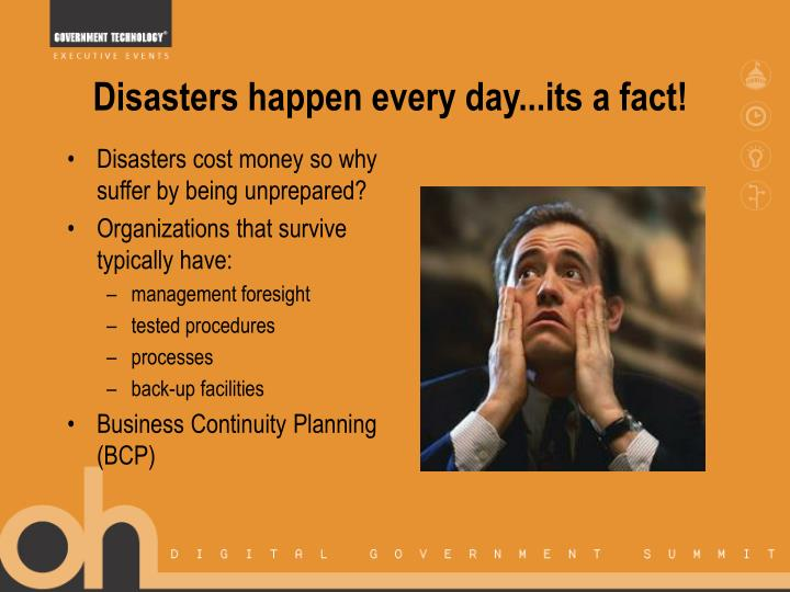 Disasters happen every day its a fact