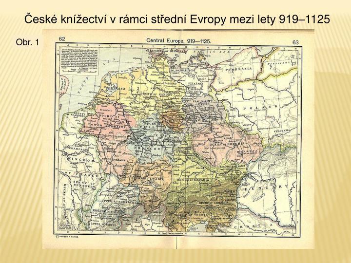 České knížectví v rámci střední Evropy mezi lety 919–1125