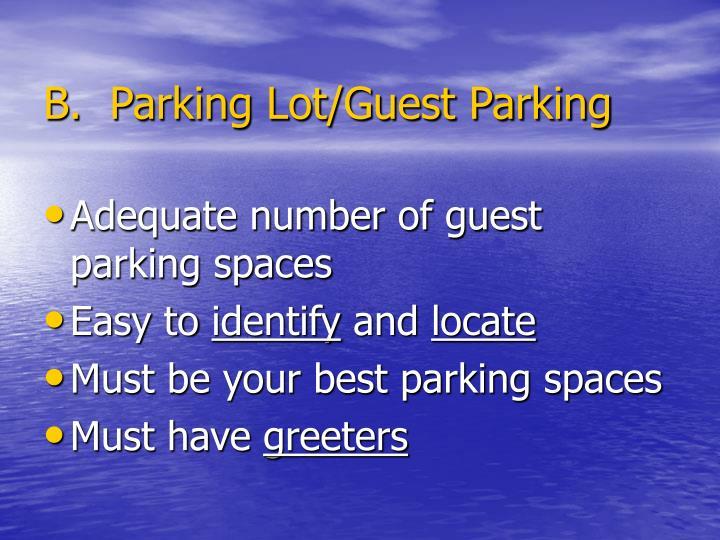 B.  Parking Lot/Guest Parking