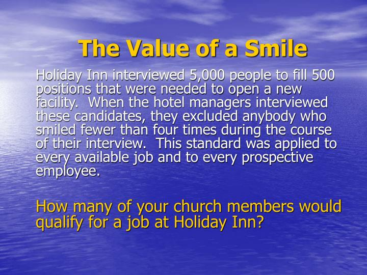 The Value of a Smile