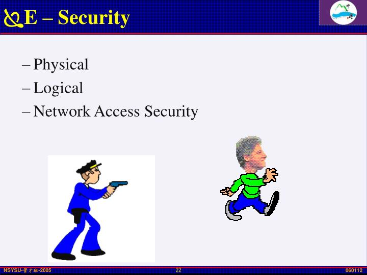 E – Security