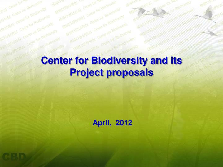 Center for biodiversity and its project proposals