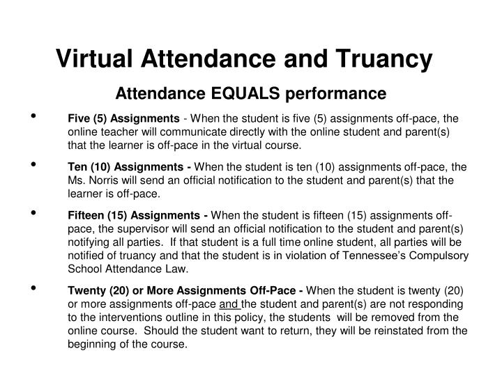 Virtual Attendance and Truancy