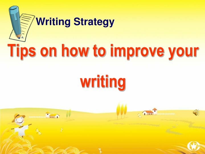 tips on how to improve your writing n.