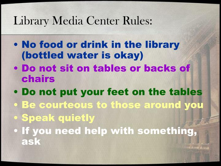 Library media center rules