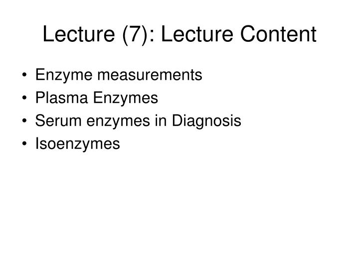 Lecture (7): Lecture Content