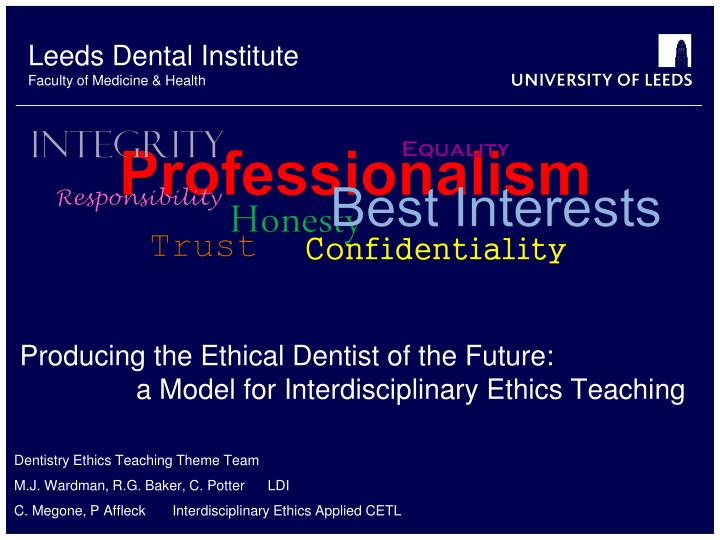producing the ethical dentist of the future a model for interdisciplinary ethics teaching n.