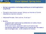 excel upload spring intro