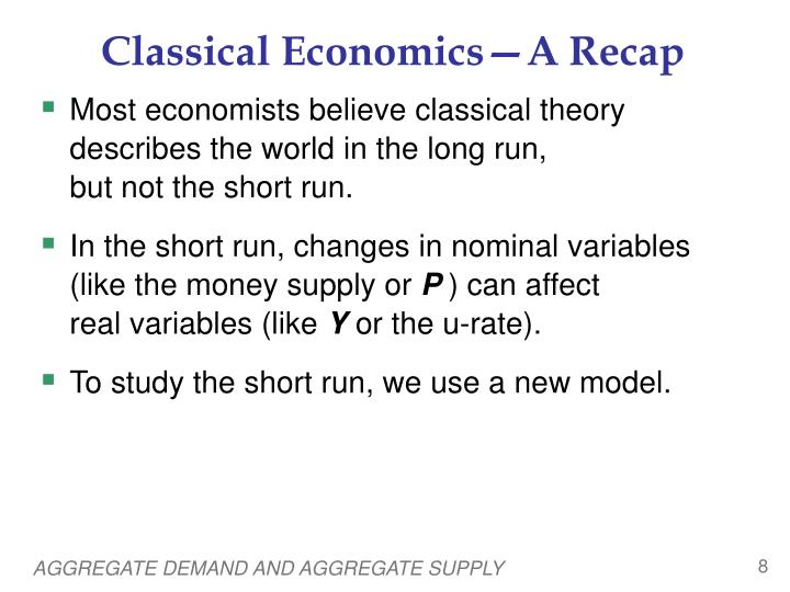 economics classical theory 2 Get this from a library the classical theory of economic growth [walter eltis] -- walter eltis's account of the theories of economic growth and income distribution of francois quesnay, adam smith, robert malthus, david ricardo and karl marx is reprinted here with a substantial.