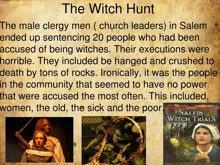 The Witch Hunt