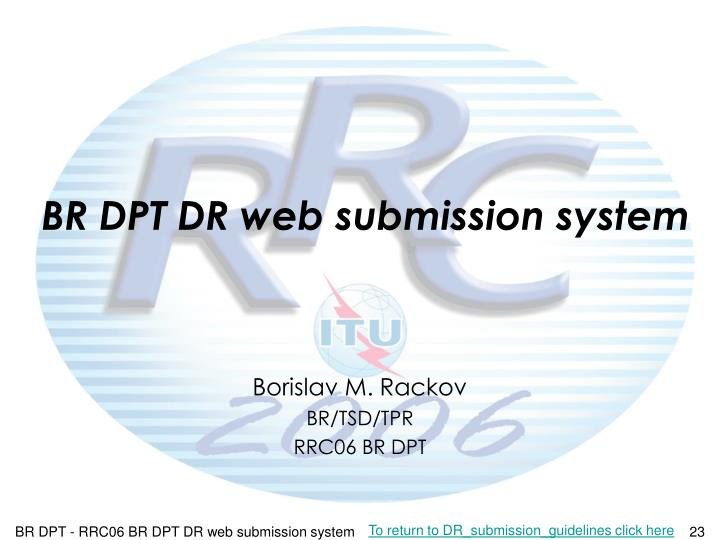 BR DPT DR web submission system