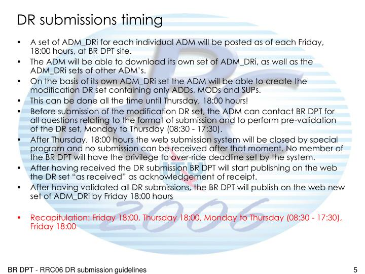 DR submissions timing