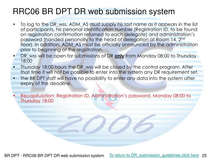RRC06 BR DPT DR web submission system