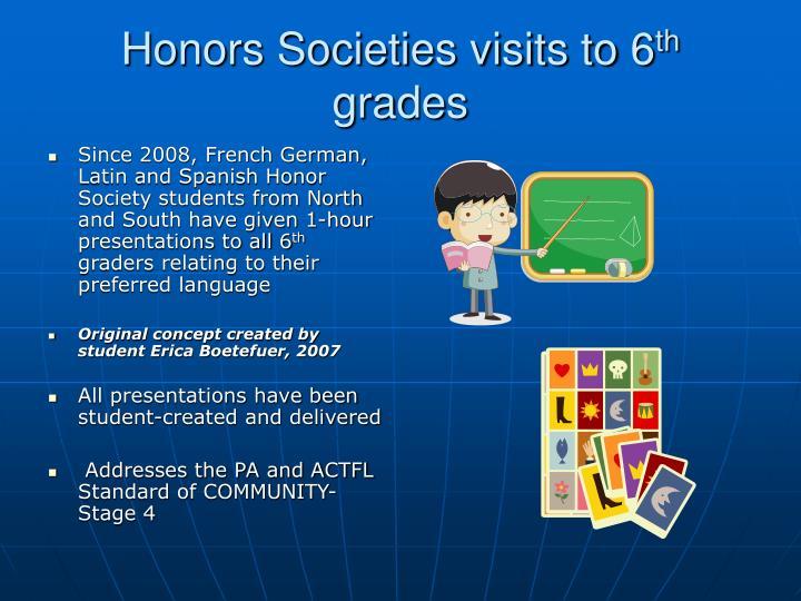 Honors Societies visits to 6