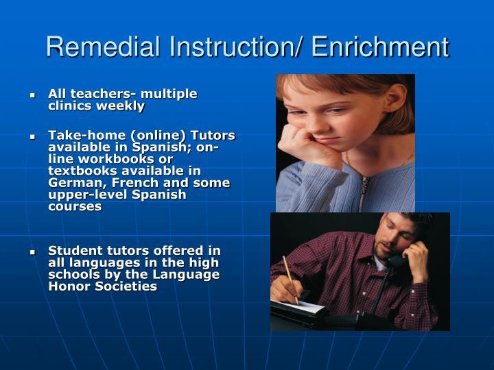 Remedial Instruction/ Enrichment