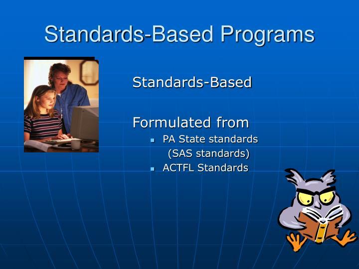 Standards-Based Programs