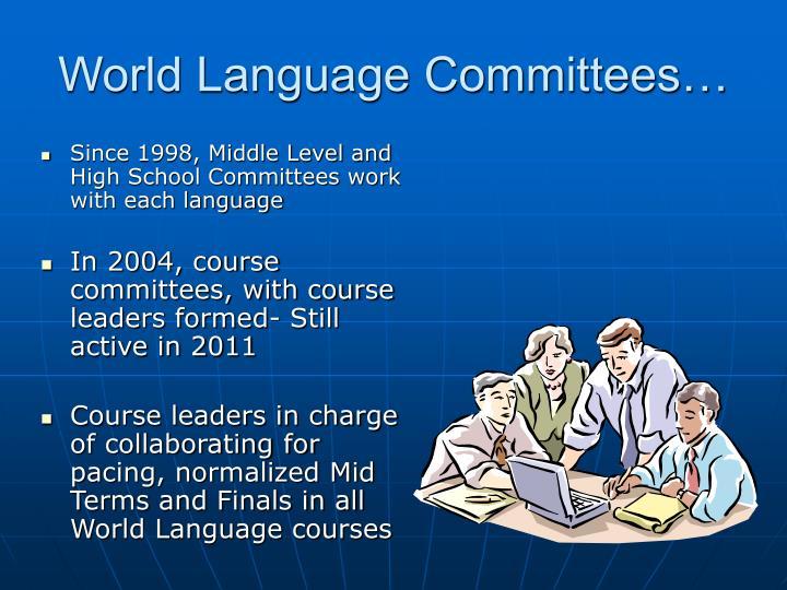 World Language Committees…