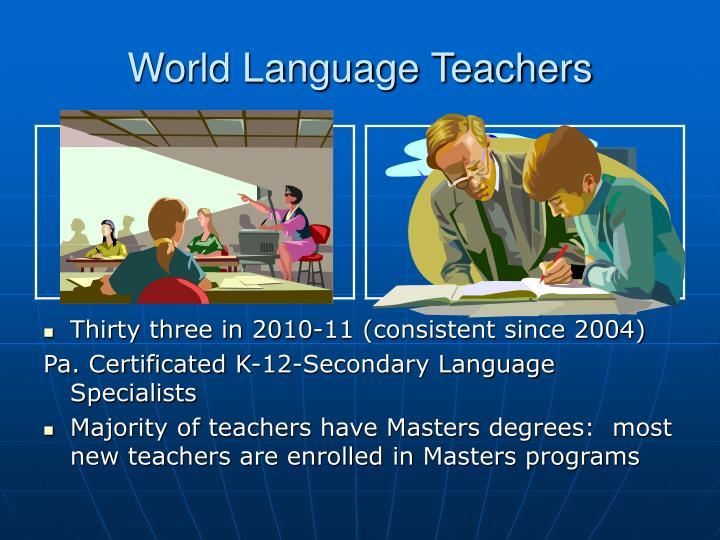 World Language Teachers