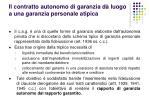 il contratto autonomo di garanzia d luogo a una garanzia personale atipica