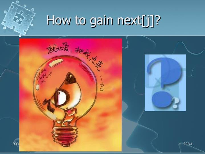 How to gain next[j]?