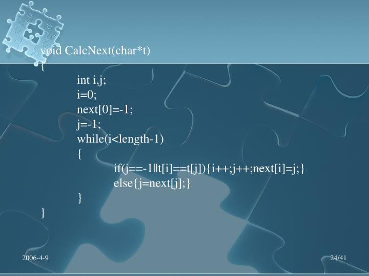 void CalcNext(char*t)