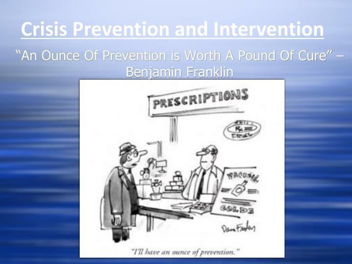 prevention and crisis intervention 2 essay Essays related to suicide prevention 1 adolescent suicide prevention this article reviews the current research in adolescent suicide and suggests how this.