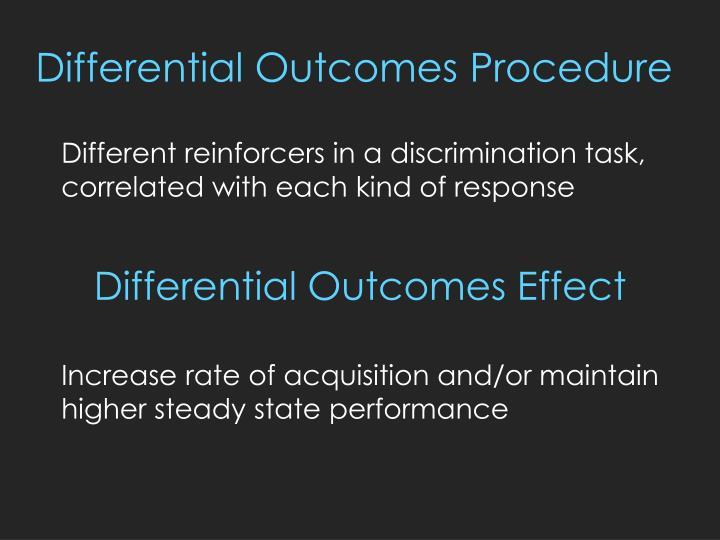 Differential outcomes procedure