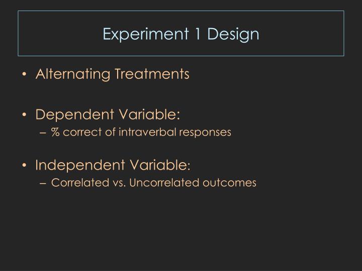 Experiment 1 Design