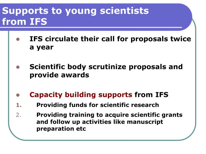 Supports to young scientists