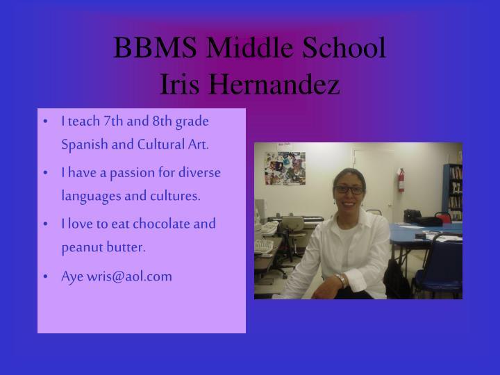 Bbms middle school iris hernandez